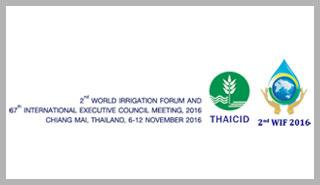 Second World Irrigation Forum , 06-12 November 2016 , Chiang Mai, Thailand